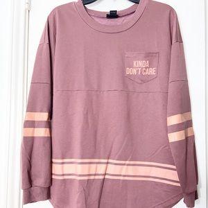 """""""Kinda don't care"""" sweatshirt"""